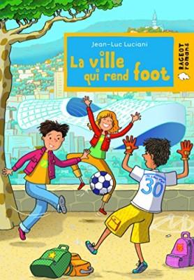 """Afficher """"Cap soleil La ville qui rend foot"""""""