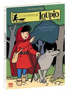 """Afficher """"Les aventures de Loupio n° 1<br /> La rencontre"""""""