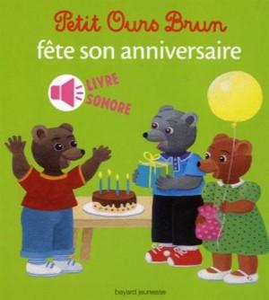 """Afficher """"Petit Ours brun Petit Ours brun fête son anniversaire"""""""