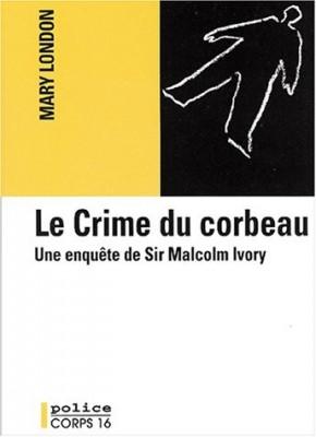 """Afficher """"Le Crime du corbeau"""""""