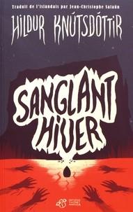 "Afficher ""Sanglant hiver"""