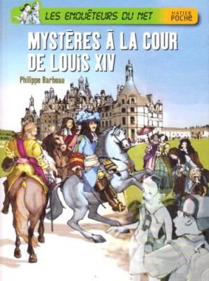 """Afficher """"Mystères à la cour de Louis XIV"""""""