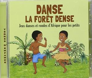 """Afficher """"Danse la forêt dense"""""""