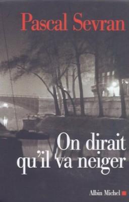 """Afficher """"Journal / Pascal Sevran n° 3 On dirait qu'il va neiger"""""""