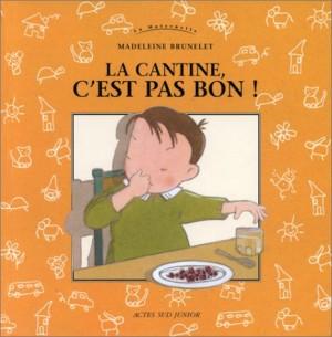 """Afficher """"La Cantine, c'est pas bon !"""""""