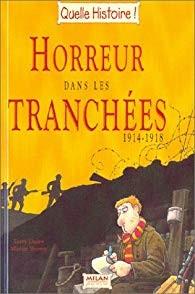"""Afficher """"Horreur dans les tranchées 1914-1918"""""""