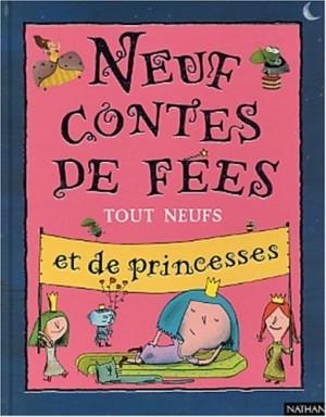 """Afficher """"Neuf contes de fées tout neufs et de princesses"""""""