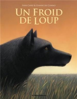 vignette de 'Un froid de loup (Ivan Canu)'