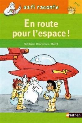 """Afficher """"En route pour l'espace !"""""""