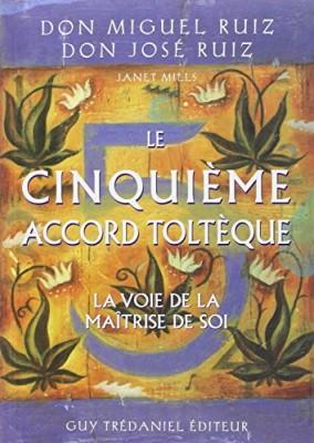 """Afficher """"Le Cinquième accord toltèque"""""""