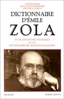 """Afficher """"Dictionnaire d'Emile Zola"""""""