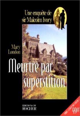 """Afficher """"Meurtre par superstition"""""""