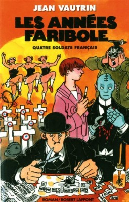 """Afficher """"Quatre soldats français n° 4 Les années faribole"""""""
