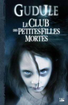 """Afficher """"Club des petites filles mortes (Le)"""""""