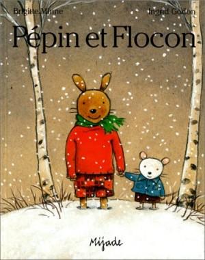 """Afficher """"Pépin et Flocon"""""""