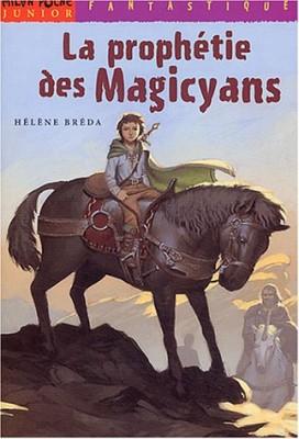 """Afficher """"La prophétie des Magicyans"""""""