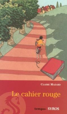 """Afficher """"Le cahier rouge"""""""