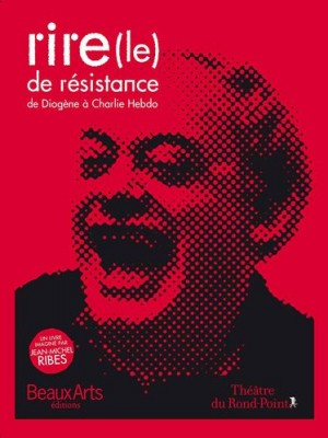 """Afficher """"Le Rire de résistance"""""""