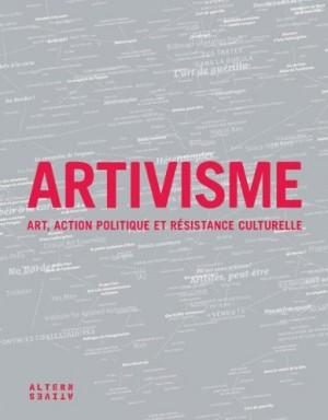 """Afficher """"Artivisme"""""""