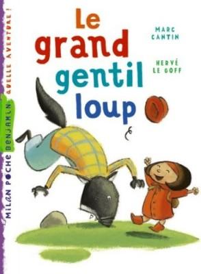 """Afficher """"Le grand gentil loup"""""""