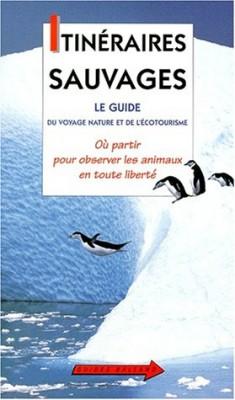 """Afficher """"Itinéraires sauvages"""""""