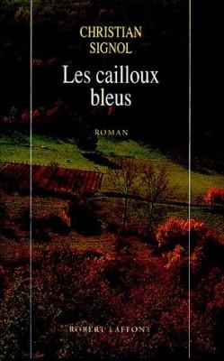 """Afficher """"Cailloux bleus (Les)"""""""