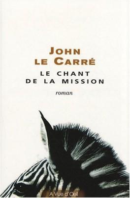 """Afficher """"Le chant de la mission"""""""