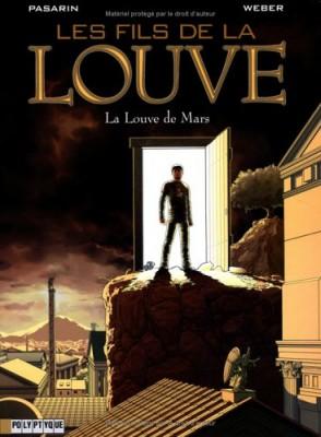 """Afficher """"Les fils de la louve. 01 : La louve de Mars"""""""