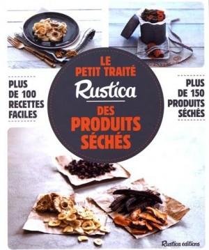 """Afficher """"Le petit traité """"Rustica"""" des produits séchés"""""""
