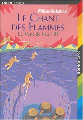 """Afficher """"Le vent de Feu n° 3 Le chant des flammes"""""""
