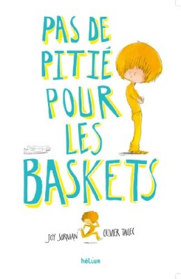 """Afficher """"Pas de pitié pour les baskets"""""""