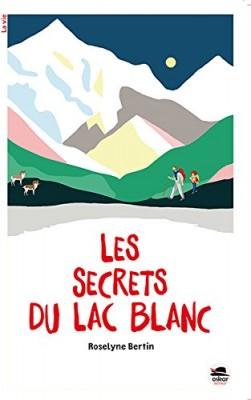 """Afficher """"Les secrets du lac blanc"""""""