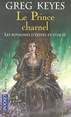 """Afficher """"Les royaumes d'épines et d'os Le prince charnel"""""""