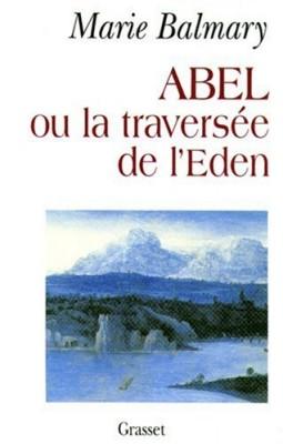 """Afficher """"Abel ou La traversée de l'Eden"""""""