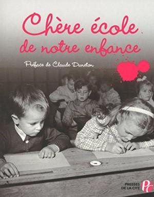 """Afficher """"Chère école de notre enfance"""""""