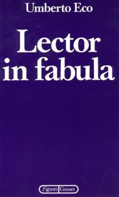 """Afficher """"Lector in fabula  ou la Coopération interprétative dans les textes narratifs"""""""