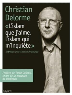 "Afficher ""L'islam que j'aime, l'islam qui m'inquiéte"""