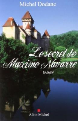 """Afficher """"Le secret de Maxime Navarre"""""""