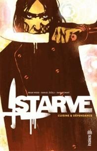 vignette de 'Starve (Brian Wood)'