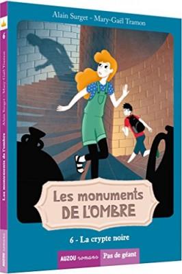 """Afficher """"Monuments de l'ombre (Les) n° 6 Crypte noire (La)"""""""