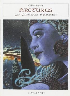 "Afficher ""Les chroniques d'Arcturus. n° 3 Arcturus"""