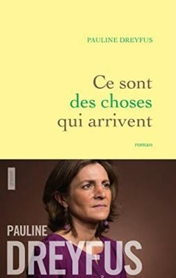vignette de 'Ce sont des choses qui arrivent (Pauline Dreyfus)'