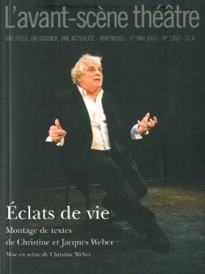 """Afficher """"Avant-scène théâtre n° N°1302 (1er mai 2011) Eclats de vie"""""""