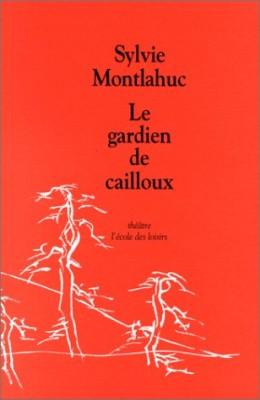 """Afficher """"Le Gardien de cailloux"""""""