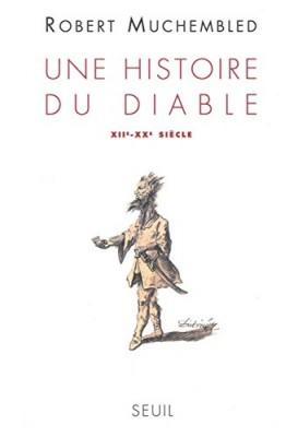 """Afficher """"Une histoire du diable, XIIe-XXe siècle"""""""