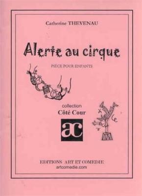 """Afficher """"Alerte au cirque"""""""