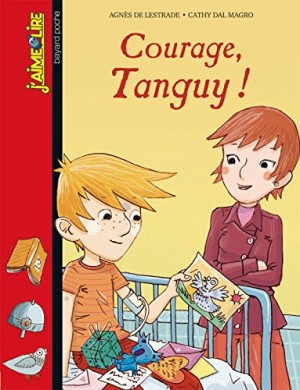 "Afficher ""Courage, Tanguy !"""