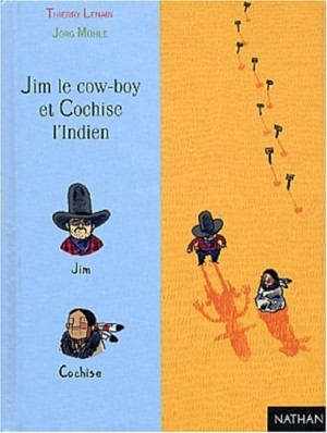 "Afficher ""Jim le cow-boy et Cochise l'Indien"""