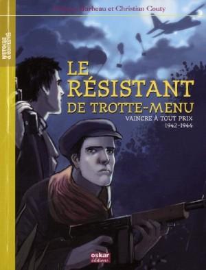 """Afficher """"Le résistant de Trotte-Menu"""""""