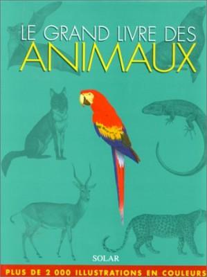 """Afficher """"Le Grand livre des animaux"""""""
